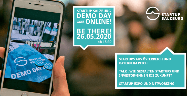 Startup Salzburg Demo Day goes Online, Be There on 26.05.2020, 15:30