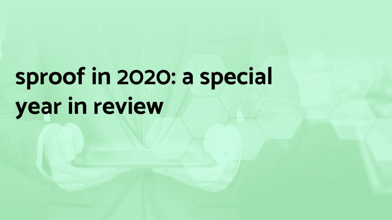sproof in 2020: a special year in review